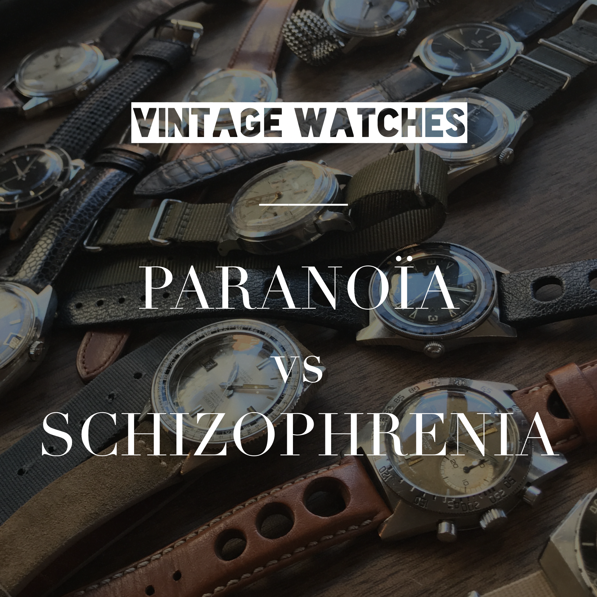 vintage-watch-paranoia